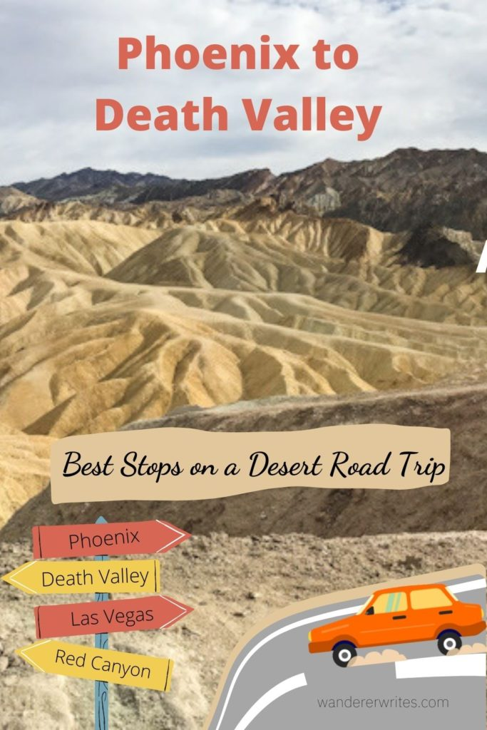 Phoenix to Death Valley road trip
